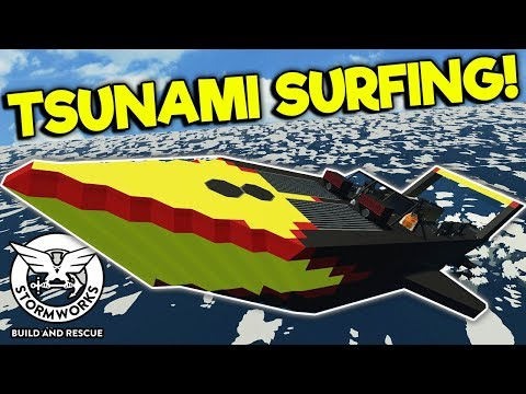 SURFING & JUMPING TSUNAMIS WITH JET BOATS! - Stormworks: Build And Rescue Gameplay - Tsunami Update