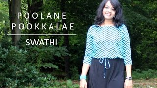 Poolane / Pookkalae - I movie Cover by Swathi Bekkera