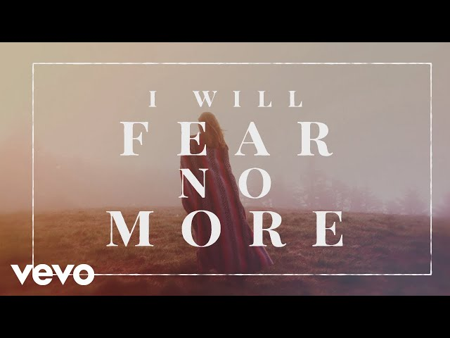 The Afters - I Will Fear No More (Official Lyric Video)