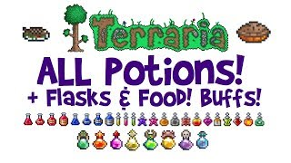 Potion Guide for Terraria! ALL Potions + Flasks! How to CraftMake, Best for Boss Fights etc!