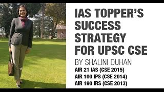 Unacademy - Strategy to crack UPSC CSE by Shalini Duhan (AIR: 21-2015, 100-2014, 190-2013)