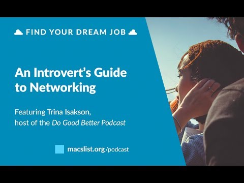 Ep. 045:  An Introvert's Guide to Networking, with Trina Isakson