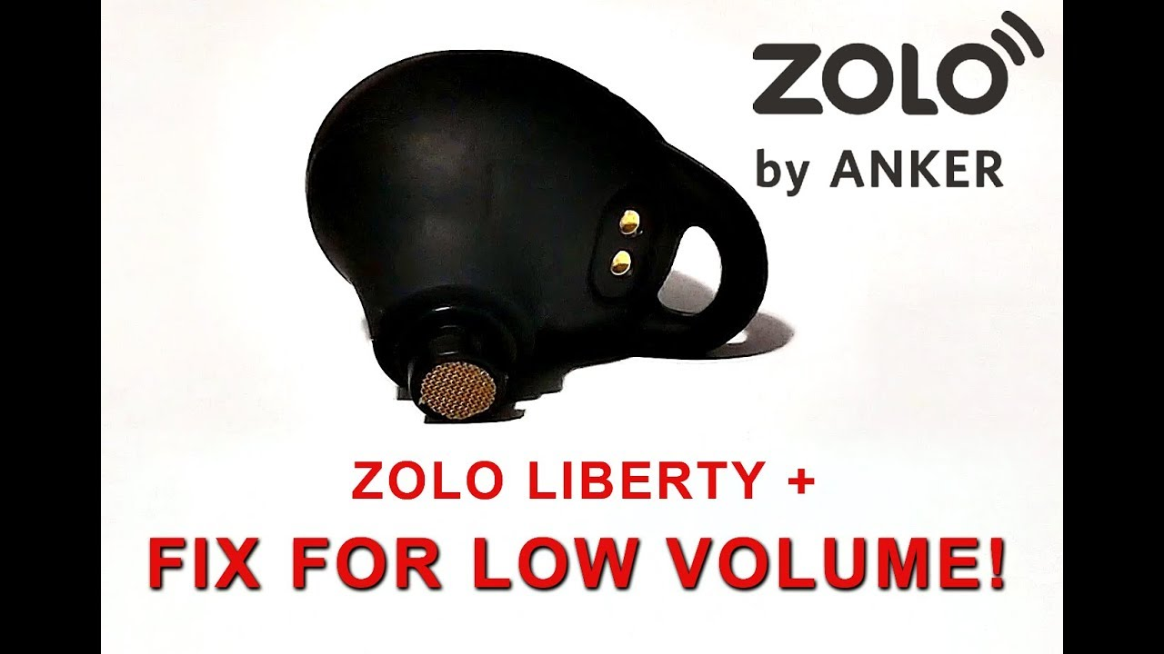 Zolo Liberty Low Volume Fix! Restore Crystal Clear Sound!