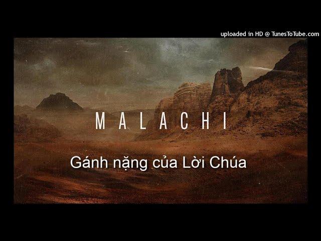 Hội nghi 07/2021: Gánh nặng của Lời Chúa trong sách Ma-la-chi (bài 6)
