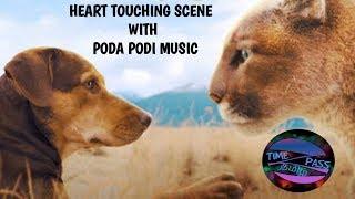 Heart touching scene with poda podi music // a dog's way home