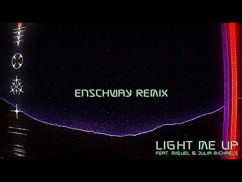 RL Grime - Light Me Up ft. Miguel & Julia Michaels (Enschway Remix) [Official Audio]