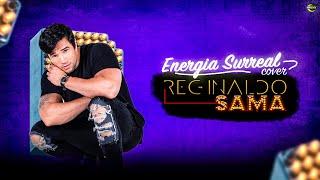 Brasil Cover feat: Reginaldo Sama - Energia Surreal (Cover)