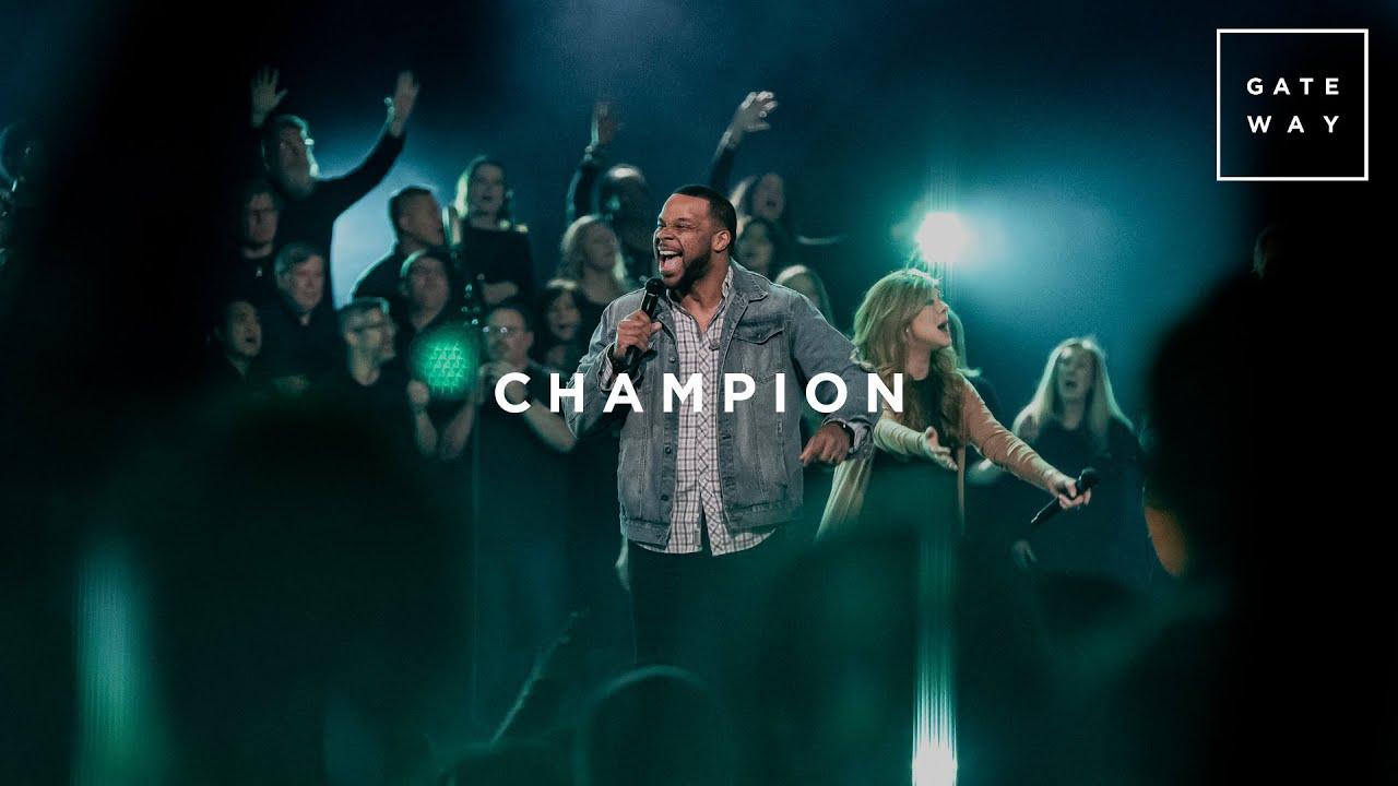 Download Champion | Feat. Michael Bethany | Gateway Worship