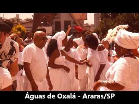 Águas de Oxalá em Araras-SP: cântico e louvação aos orixás  /  Obatalá- BRAZIL