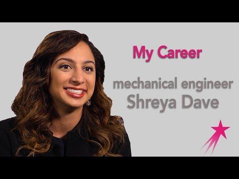 Mechanical Engineer: My Career - Shreya Dave Career Girls Role Model