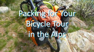 Packing for Your Bike Tour in the Alps