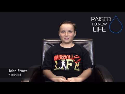 Raised to New Life: John Franz