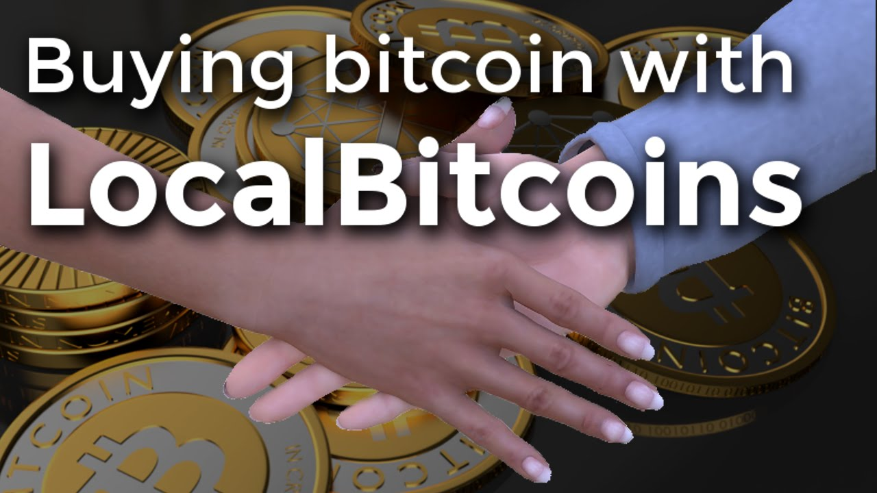 How to Buy Bitcoin with LocalBitcoins - YouTube