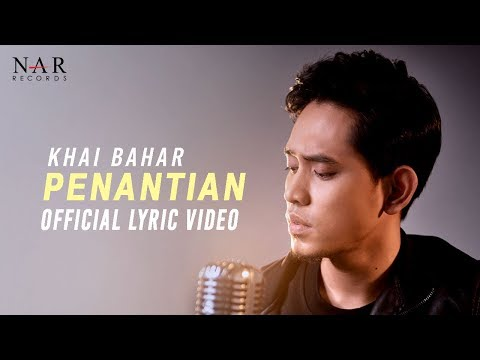 KHAI BAHAR - PENANTIAN (OFFICIAL LYRIC VIDEO)