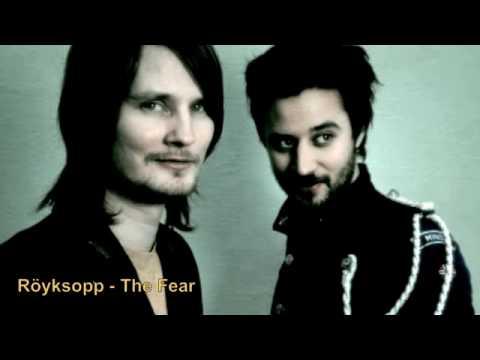 Röyksopp - The Fear (2010)