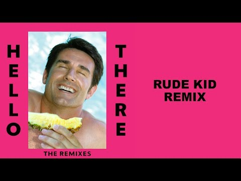 Dillon Francis - Hello There (feat. Yung Pinch) (Rude Kid Remix)