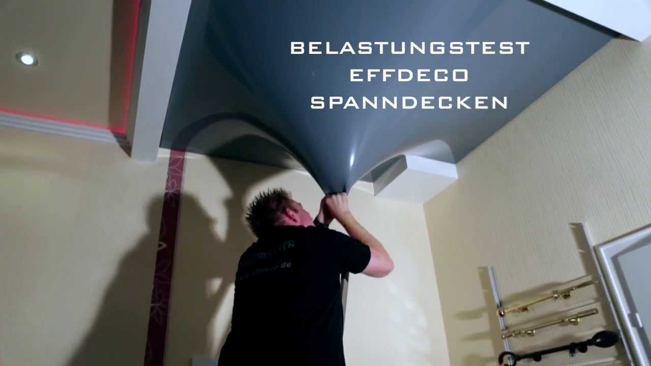 effdeco spanndecken test belastung youtube. Black Bedroom Furniture Sets. Home Design Ideas