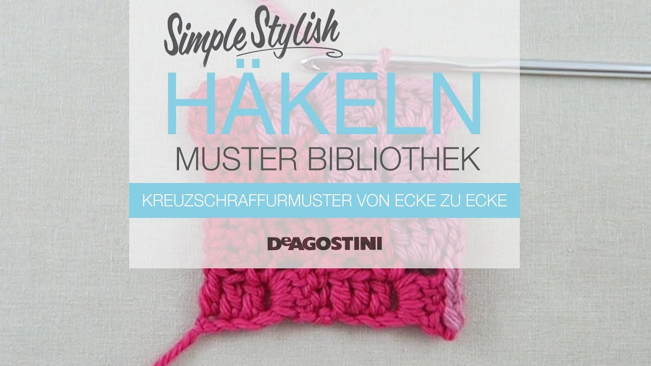 Simple Stylish Häkel Tutorial Muster 88 Kreuzschraffurmuster Von