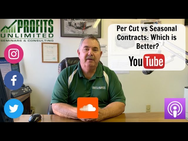Per Cut Vs Seasonal Contracts (WHICH ONE IS BEST?)