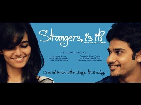 Strangers, is it? | Short Film | S. Ashwin | Sai Naware | Understanding Cinema Project