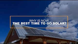 Why Go Solar Now?