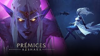 Prémices : Azshara