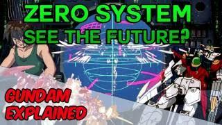 Gundam Explained - Zero System