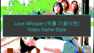 Gfriend (여자친구) - Love Whisper (귀를 기울이면) Video Game Style Cov…