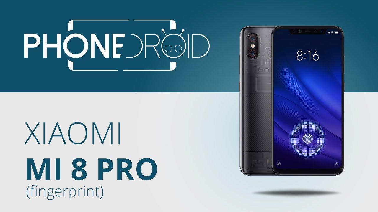 Présentation du Xiaomi Mi 8 Pro (fingerprint)