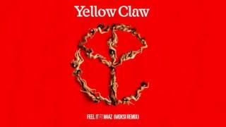 Скачать Yellow Claw Feel It Feat Naaz Moksi Remix