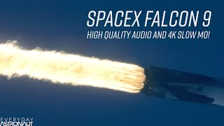 Incredible Falcon 9 HQ Sound and 4K Slow Motion video!