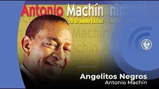 Antonio Machín - Angelitos Negros (con letra - lyrics video)