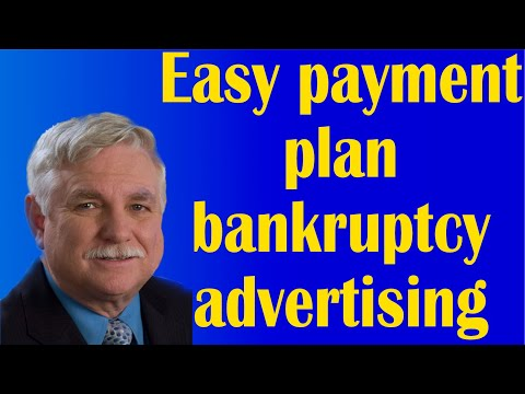 Easy payment plan bankruptcy advertising