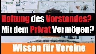 Haftung eines Vereinsvorstand | HAFTUNG mit dem Privatvermögen | Verein