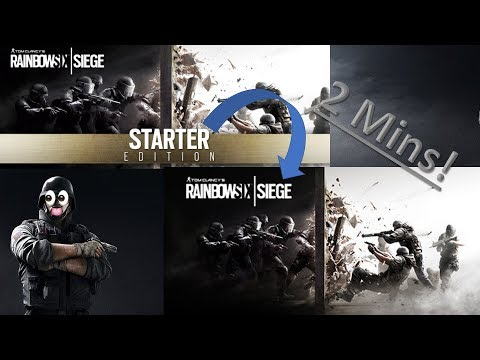 Rainbow Six Siege - how to 'upgrade' from starter edition to standard edition in 2 minutes!