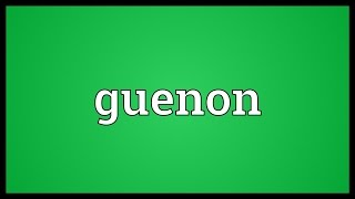 Guenon Meaning