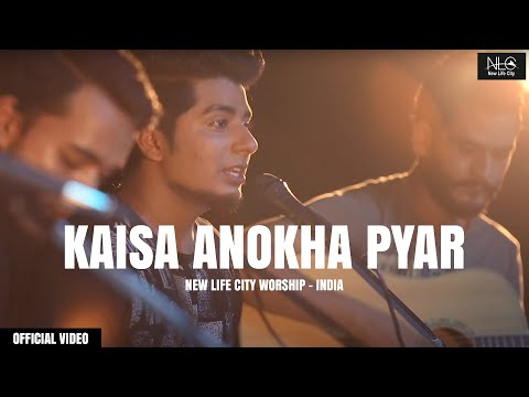 KAISA ANOKHA PYAR - New Hindi worship song| (Amazing Love)