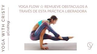 Yoga Flow para liberar obstaculos