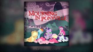 General Mumble - Mourning In Ponyville