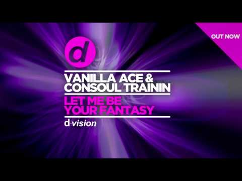 Vanilla Ace & Consoul Trainin – Let Me Be Your Fantasy [Cover Art]