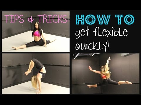 How to get flexible fast for dance