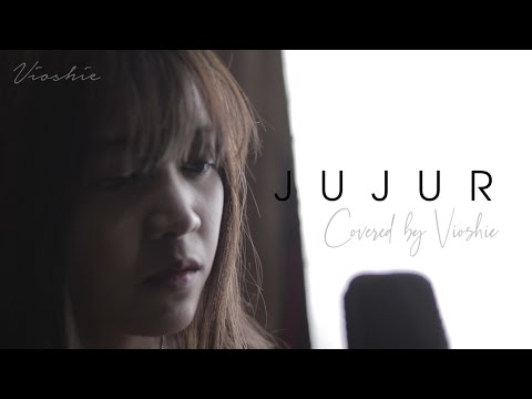 JUJUR - RADJA COVERED BY VIOSHIE