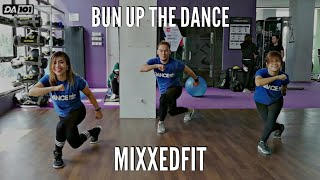 DA101 | BUN UP THE DANCE | MIXXEDFIT | DANCE FITNESS