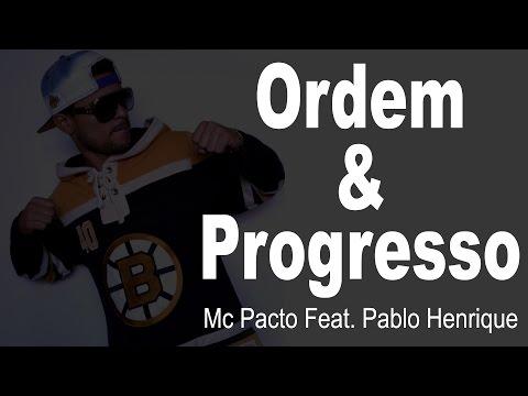 Ordem e Progresso I Mc Pacto Feat. Pablo Henrique
