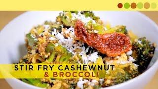 Stir Fry Cashewnut & Broccoli | Kerala Dish | Chef Atul Kochhar
