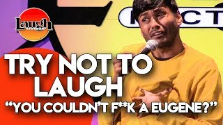 try-not-to-laugh-you-couldn-t-f-k-a-eugene-laugh-factory-stand-up-comedy