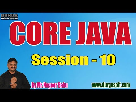 core-java-tutorials-||-session---10-||-by-mr.-nagoor-babu-on-03-10-2019-@-7am