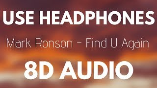 Mark Ronson - Find U Again ft. Camila Cabello (8D AUDIO)