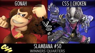 [Slambana #50] Winners Quarters: Gonah (Donkey Kong) vs. CSS | Choken (Wolf)