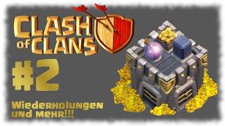 Wiederholungen und mehr!!! - Let's Play CoC - #2 [Clash of Clans]   RathosLP